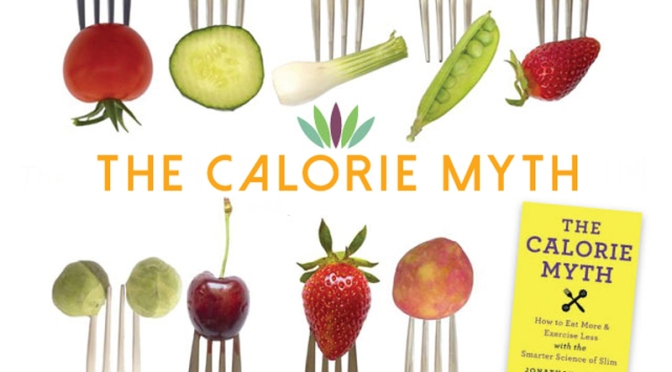 Review: The Calorie Myth