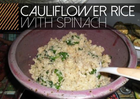 CauliflowerRiceSpinach