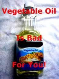 Veg oil is bad for you