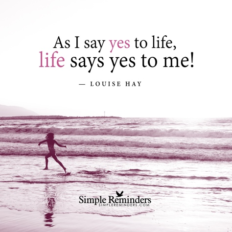Yes to life - louise-hay-yes-to-life