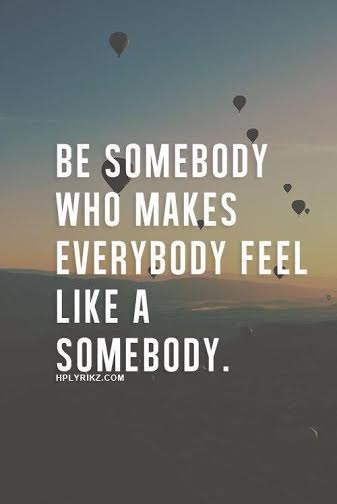 Happy be somebody
