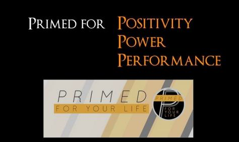 Primed for your life - quote - Copy